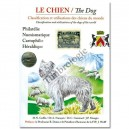 Le chien / The dog